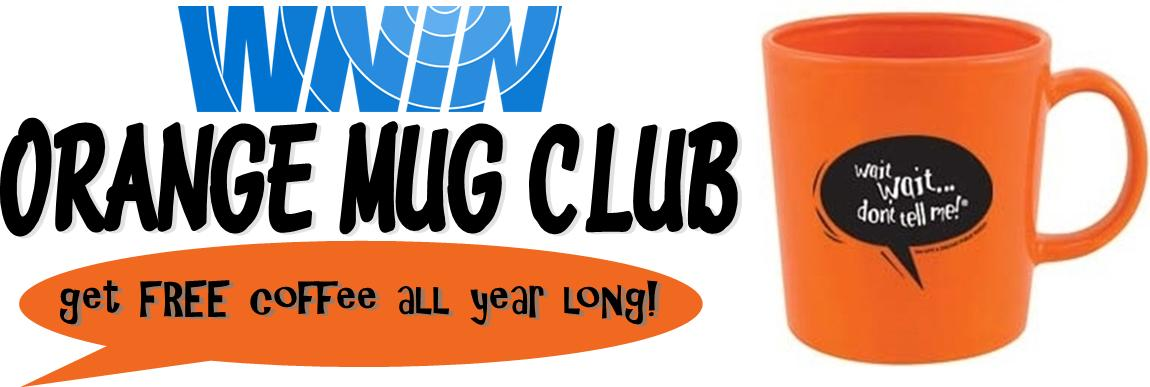 WNIN Orange Mug Club - Get Free Coffee All Year Round